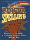 Power Spelling Ready to Use Lessons Activities and Memory Tools to Help Your