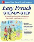 Easy French Step By Step Master High Frequency Grammar for French Proficiency