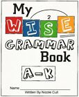 My WISE Grammar companion to Spell to Write and Read