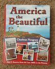 America the Beautiful Part 2 by Charlene Notgrass