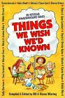 Things We Wish Wed Known 1999 Paperback  Diana Waring
