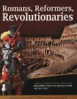 Romans Reformers Revolutionaries by Diana Waring 171016