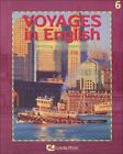 VOYAGES IN ENGLISH WRITING AND GRAMMAR 6