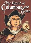Beautiful Feet The World of Columbus and Sons by Genevieve Foster