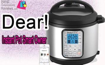 Dear Instant Pot Smart Owner