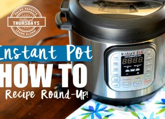 INSTANT POT With HOW TO & RECIPE ROUND-UP?