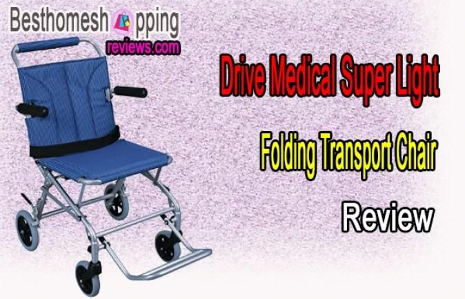 Drive Medical Super Light, Folding Transport Chair Review
