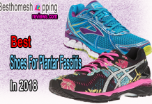Best Shoes For Plantar Fasciitis In 2018