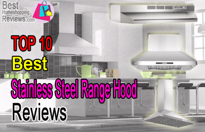zline range hood reviews glamourdestiny best stainless steel range hood for your kitchen in 2018 top 10 reviews bestter choices