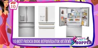 10 Best French Door Refrigerator Reviews