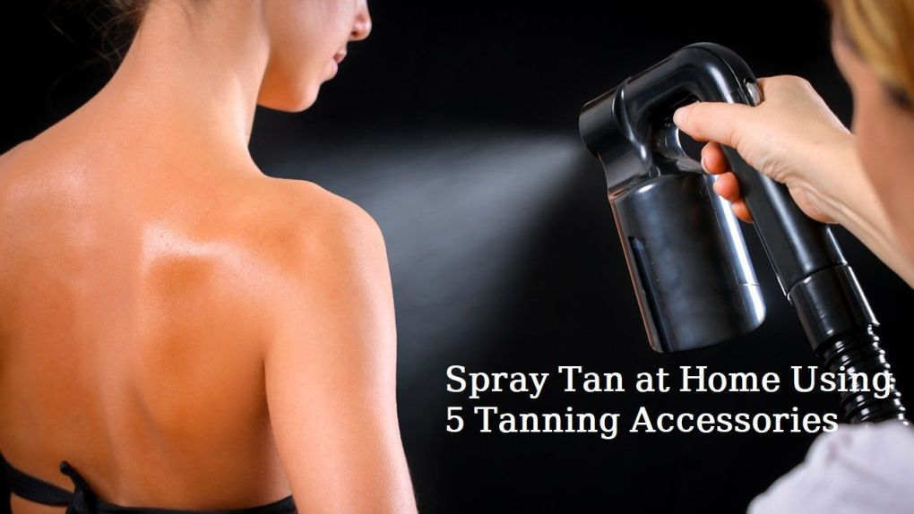Spray Tan at Home