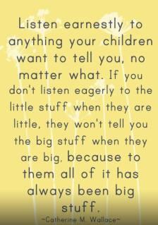 Listen to your children