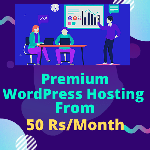 Premium Wordpress hosting at 50 Rs_Month