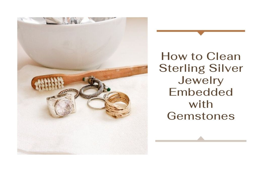 How to Clean Sterling Silver Jewelry Embedded with Gemstones