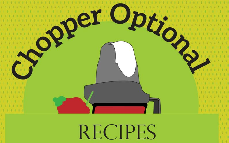 Chopper Optional: Recipes for the Recently Toothless – A Book Review