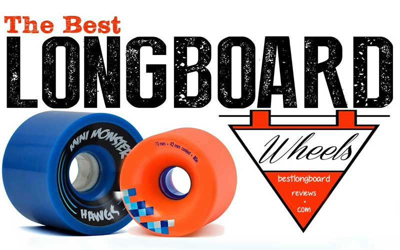 Best Longboard Wheels