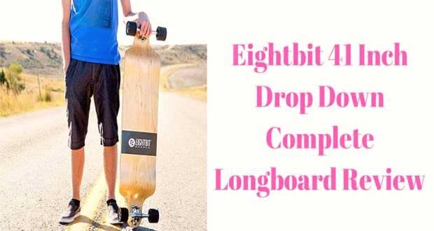 EIGHTBIT 41 Inch Drop Down Complete Longboard Review