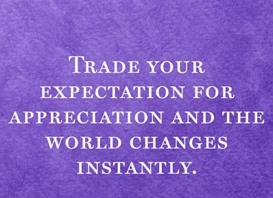 best love quotes - trade your expectation for appreciation ...