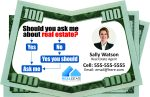 Real Estate Ideas -- Drop Cards for Real Estate Agents -- Ask Me About Real Estate