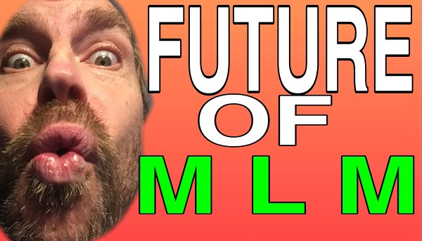 Future Of Network Marketing MLM for 2021 and Beyond