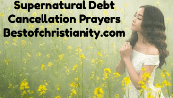 Prayer For Debt Cancellation and Financial Breakthrough