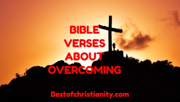 Bible Verses About Overcoming