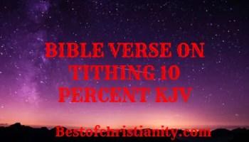 Bible Verses On Tithing 10 Percent KJV