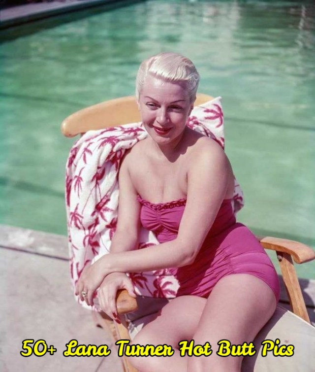 Lana Turner booty pictures