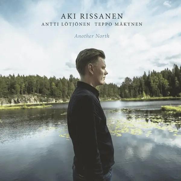 Aki Rissanen - Another North
