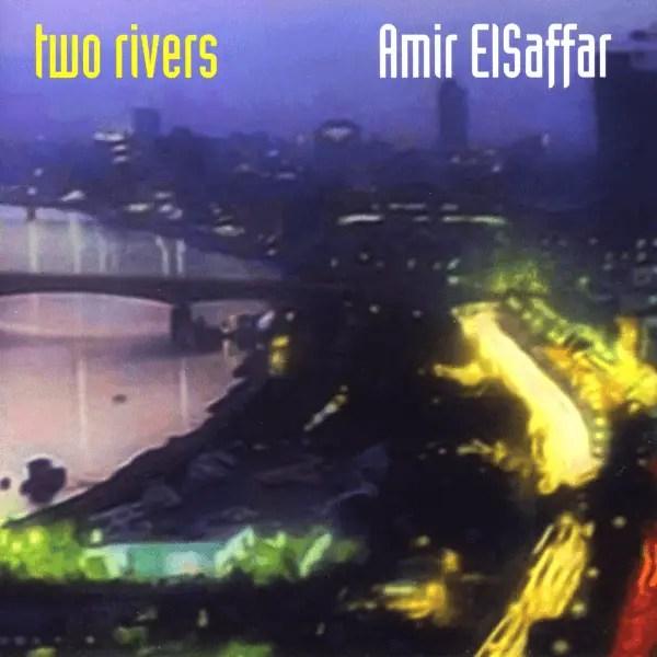 Best Jazz 2007 - Amir ElSaffar - Two Rivers