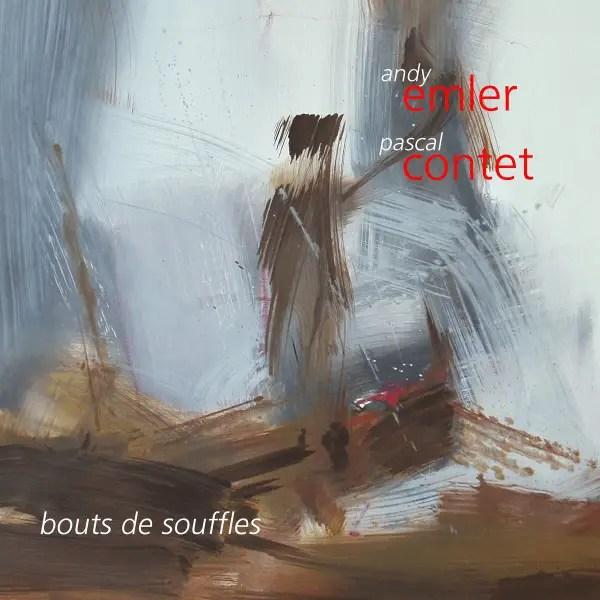 Andy Emler, Pascal Contet - Bouts De Souffles