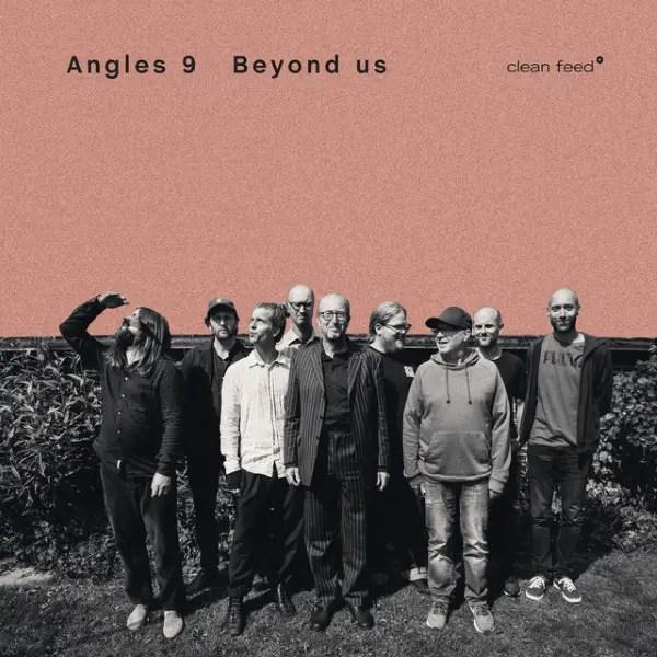 Angles 9 - Beyond Us