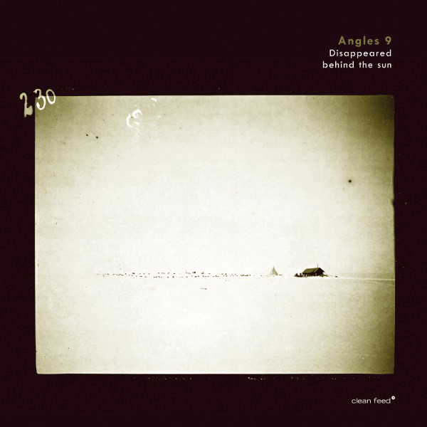Angles 9 - Disappeared Behind The Sun