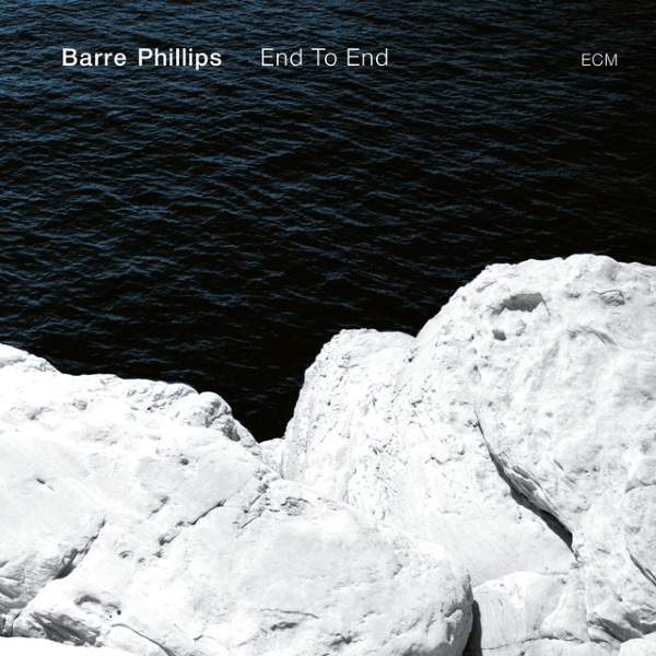 Barre Phillips _- End To End