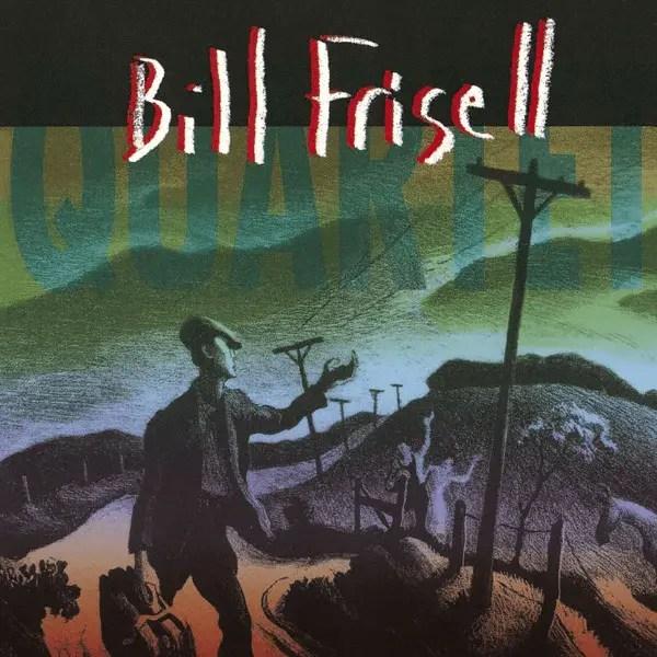 Bill Frisell - Quartet