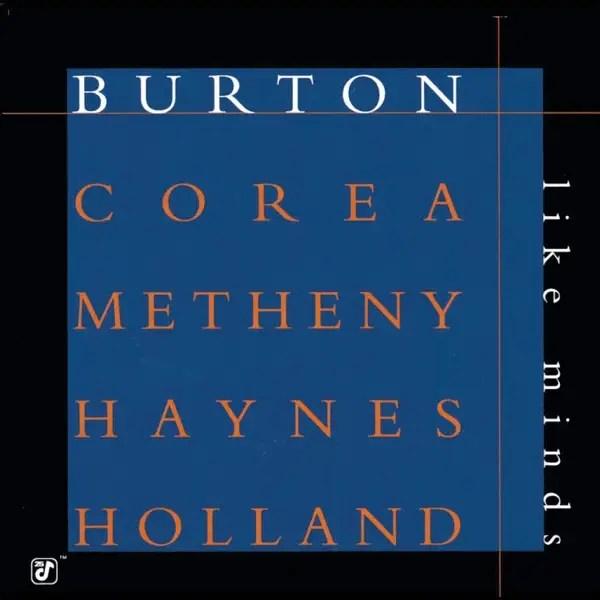 Best Jazz 1998 - Burton, Corea, Metheny, Haynes, Holland - Like Minds
