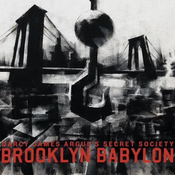 Darcy James Argue's Secret Society Brooklyn Babylon