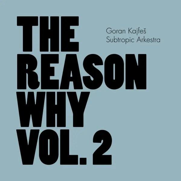 Best Jazz 2014 - Goran Kajfeš Subtropic Arkestra - The Reason Why Vol. 2