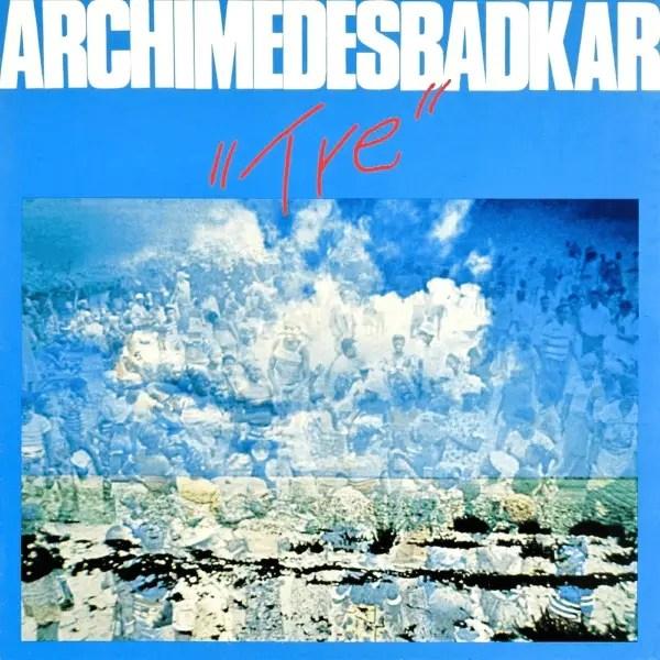 Goran Kajfes Subtropic Arkestra - Archimedes Badkar -- Tre