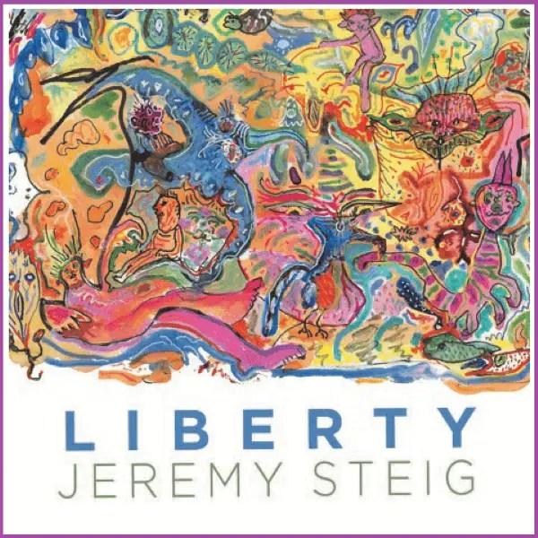 Jeremy Steig - Liberty