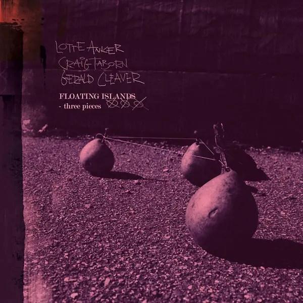 Best Jazz 2009 - Lotte Anker, Craig Taborn, Gerald Cleaver - Floating Islands