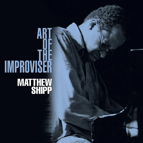 Best Jazz 2011 - Matthew Shipp Art Of The Improviser