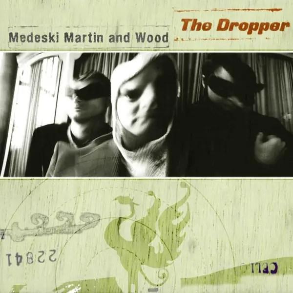 Medeski Martin & Wood - The Dropper