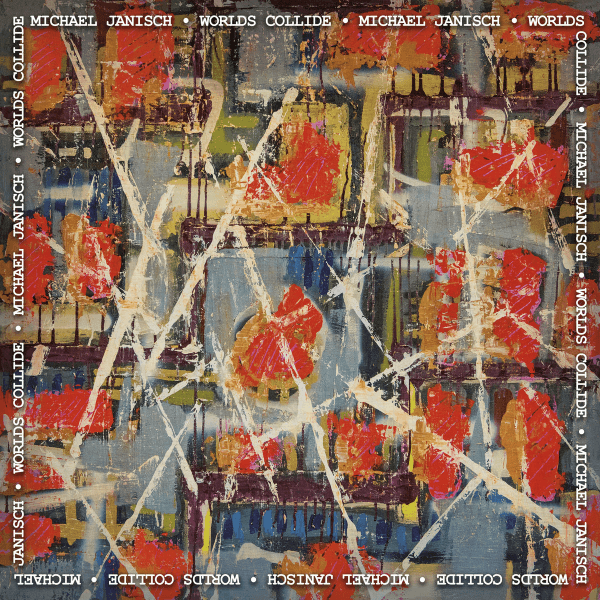 Michael-Janisch-Worlds-Collide