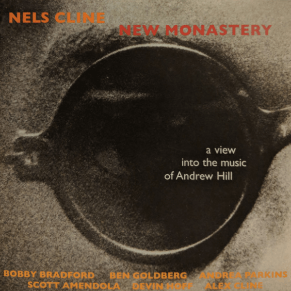 Nels Cline - New Monastery