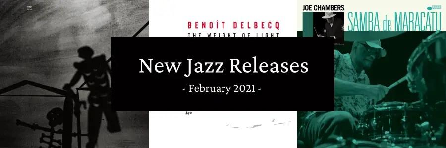 New Jazz Releases February 2021