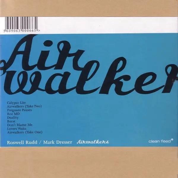 Roswell Rudd, Mark Dresser - Airwalkers