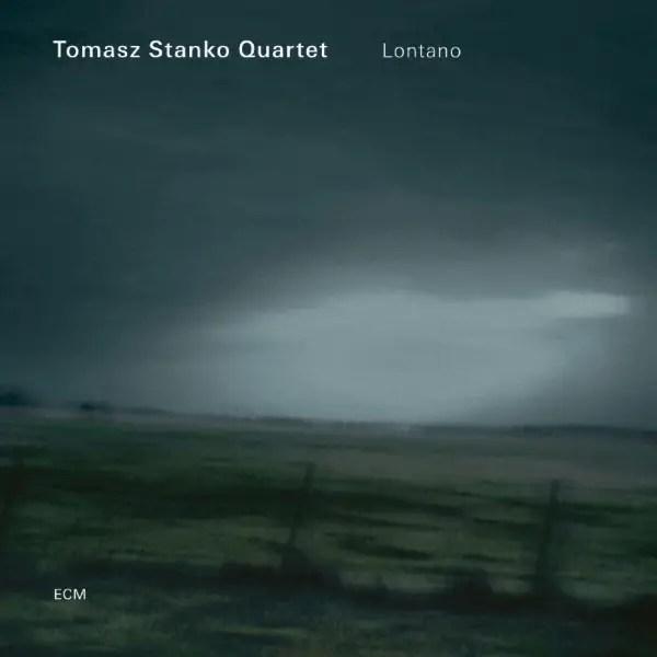 Tomasz Stanko Quartet - Lontano