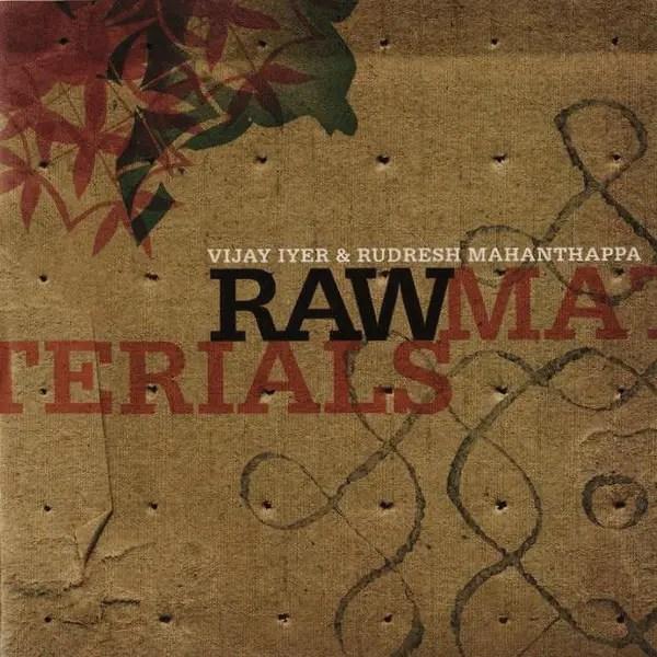 Best Jazz 2006 - Vijay Iyer & Rudresh Mahanthappa - Raw Materials