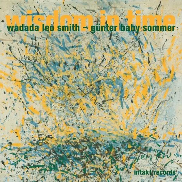 Best Jazz 2007 - Wadada Leo Smith, Günter Baby Sommer - Wisdom In Time